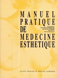 MANUEL PRATIQUE DE MEDECINE ESTHETIQUE. 3ème édition.pdf