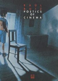 Raul Ruiz - Poetics of cinema - Volume 1, Miscellanies.