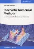Raul Toral et Pere Colet - Stochastic Numerical Methods - An Introduction for Students and Scientists.