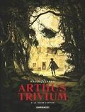 Raule et  Landa - Arthus Trivium Tome 3 : La jeune captive.