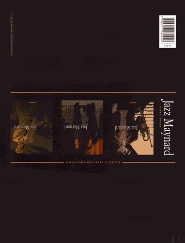 Jazz Maynard Cycle 1 La trilogie barcelonaise. Tome 1, Home Sweet Home ; Tome 2, Mélodie d'El-Raval ; Tome 3, Envers et contre tout