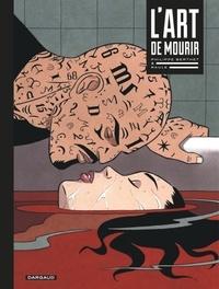 Raule et Philippe Berthet - L'art de mourir.