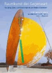 Raumkunst der Gegenwart   -  Contemporary Art in Space - Skulptur, Glas- und Wandmalerei von Tobias Kammerer.