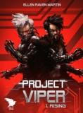 Raven martin Ellen - Project viper - 1 - rising.