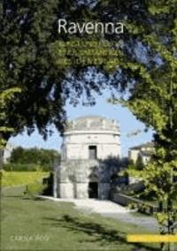 Ravenna - Kunst und Kultur einer spätantiken Residenzstadt.