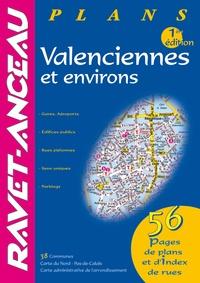 Ravet-Anceau - Guide plans Valenciennes et environs.