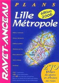 Lille Métropole 2006- Plans -  Ravet-Anceau pdf epub