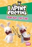 Ravier et  Ubisoft - The Lapins Crétins Tome 20 : Fanfare crétine.