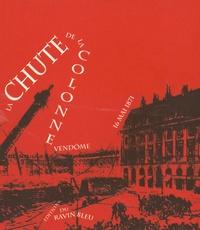 Goodtastepolice.fr La chute de la colonne Vendôme - 16 mai 1871 Image