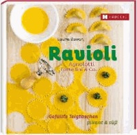 Ravioli, Agnolotti, Tortellini & Co. - Gefüllte Teigtaschen pikant & süß.