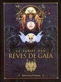 Ravynne Phelan - Le tarot rêves de Gaïa - Avec 81 arcanes.