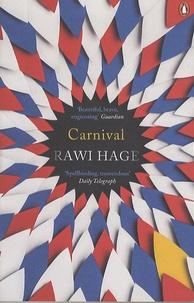 Rawi Hage - Carnival.