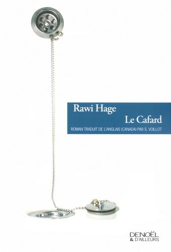 Rawi Hage - Le cafard.