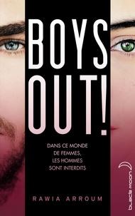 Rawia Arroum - Extrait avant-première Boys out !.