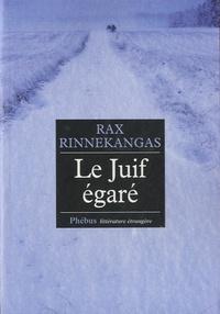 Rax Rinnekangas - Le Juif égaré.