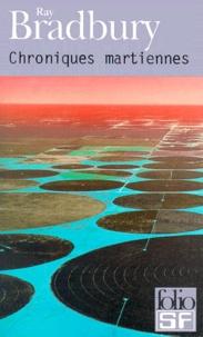 Ray Bradbury - Chroniques martiennes.
