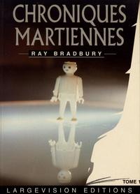 Ray Bradbury - Chroniques martiennes - Tome 1.