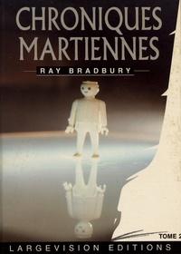 Ray Bradbury - Chroniques martiennes - Tome 2.