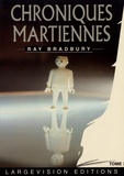 Ray Bradbury - Chroniques martiennes - Tome 3.