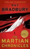Ray Bradbury - The Martian Chronicles.