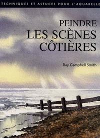 Ray Campbell Smith - Peindre les scènes côtières.