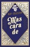 Ray Celestin - Mascarade - Extrait.