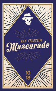 Ray Celestin - Mascarade.