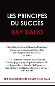 Ray Dalio - Les principes du succès.
