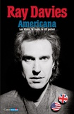 Ray Davies - Americana - Les Kinks, la route, le riff parfait.