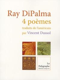 Ray DiPalma - Quatre poèmes.