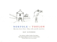 Ray Gindroz - Norfolk : Toulon - Deux villes jumelles maritimes.