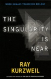 Ray Kurzweil - The Singularity is Near.