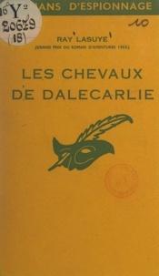 Ray Lasuye - Les chevaux de Dalecarlie.