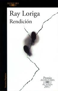 Ray Loriga - Rendicion.