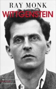 Ray Monk - Wittgenstein - Le devoir de génie.