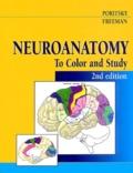 Ray Poritsky et Barbara-K Freeman - Neuroanatomy - To Color and Study, 2nd Edition.
