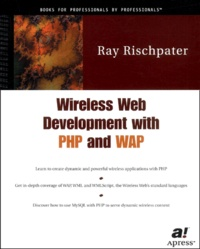 Wireless Web development with PHP and WAP. - With CD-ROM.pdf