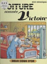 Ray Wild et Christine de Chérisey - Une voiture nommée Victoire.