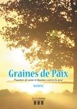 Rayhene - Graines de Paix - Psaumes de coeur et baumes contre la peur.
