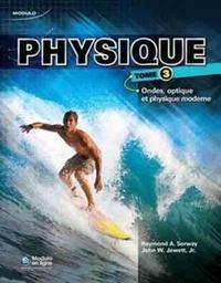 Ucareoutplacement.be Physique - Tome 3 : Ondes, optique et physique moderne Image