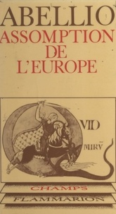 Raymond Abellio - Assomption de l'Europe.