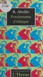 Raymond Abellio - Fondements d'éthique.