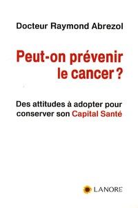 Galabria.be Peut-on prévenir le cancer ? Image
