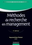 Raymond-Alain Thiétart - Méthodes de recherche en management - 4ème édition.