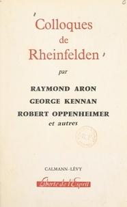 Raymond Aron et Jeanne Hersch - Colloques de Rheinfelden - Rapports.