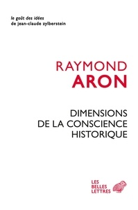 Dimensions de la conscience historique - Raymond Aron - Format ePub - 9782251903958 - 9,99 €