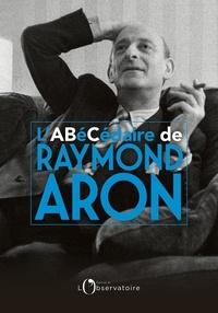 Manuel espagnol télécharger gratuitement L'abécédaire de Raymond Aron par Raymond Aron FB2 PDF RTF