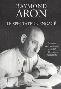Raymond Aron - Le spectateur engagé.