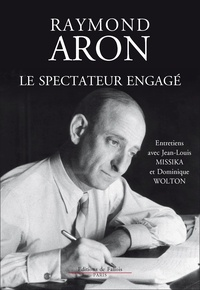 Le spectateur engage - Raymond Aron - Format ePub - 9791032100462 - 8,99 €