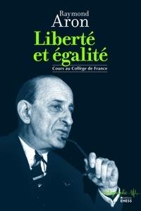 Liberté et égalité - Cours au Collège de France.pdf